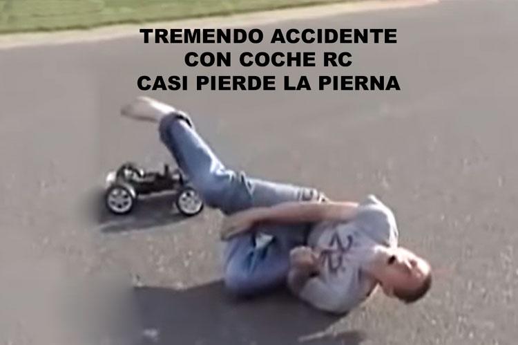 accidente-coche-rc-casi-pierde-pierna